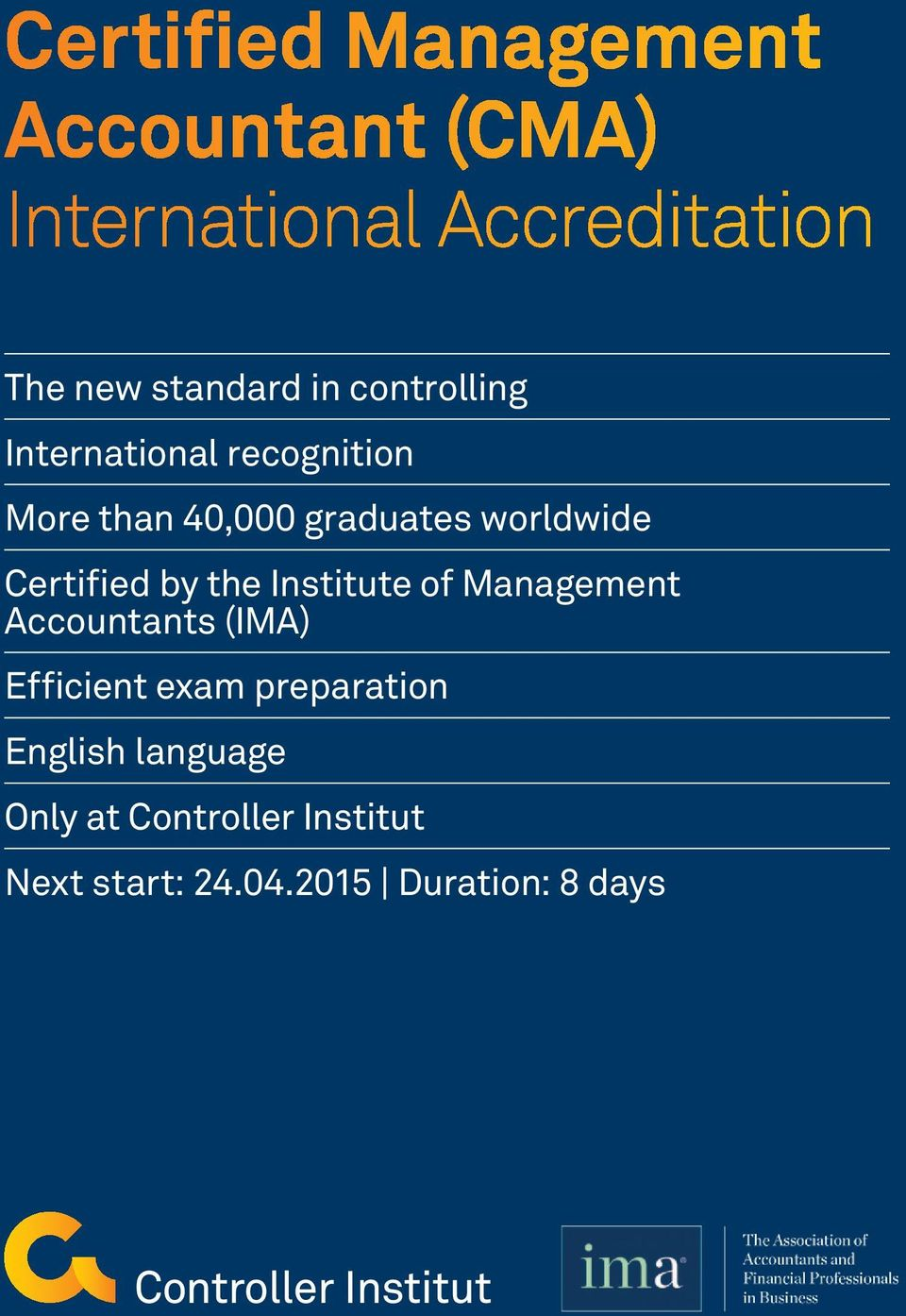Certified by the Institute of Management Accountants (IMA) Efficient exam