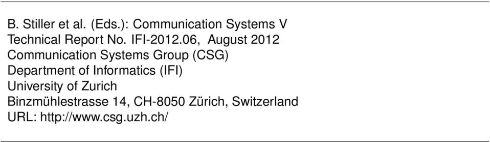 06, August 2012 Communication Systems Group (CSG) Department of