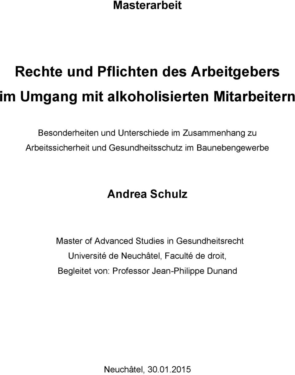 Baunebengewerbe Andrea Schulz Master of Advanced Studies in Gesundheitsrecht Université de
