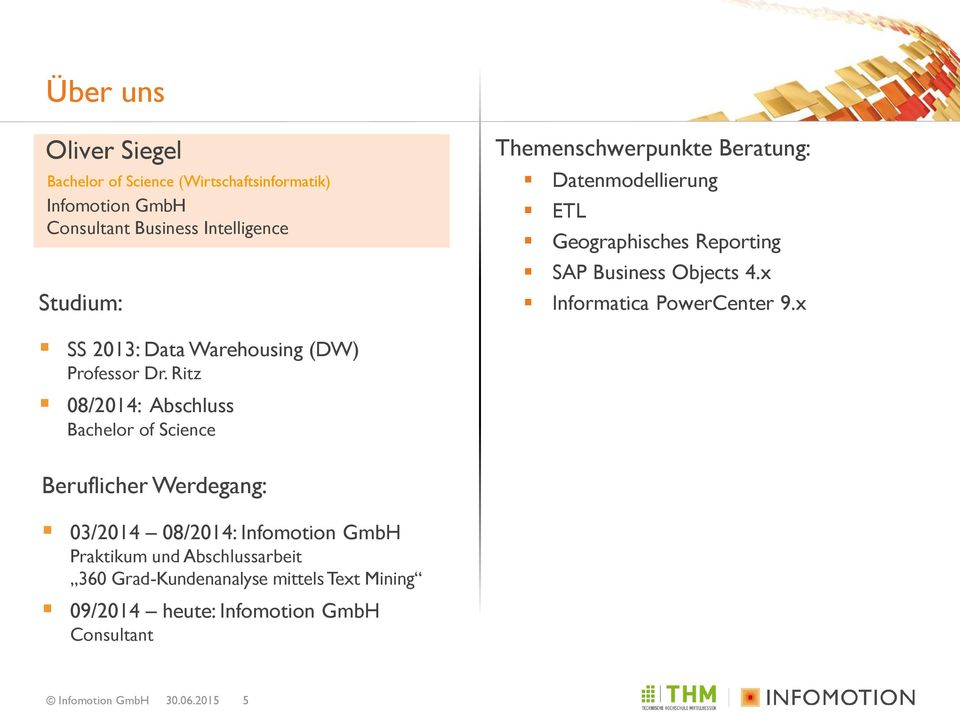 x SS 2013: Data Warehousing (DW) Professor Dr.
