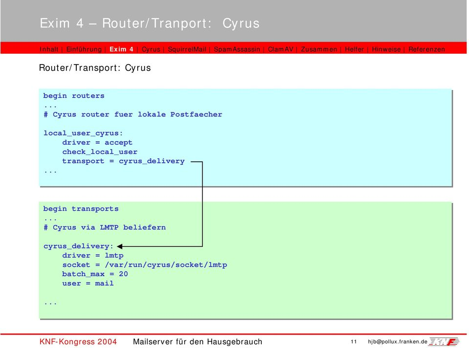transport = cyrus_delivery... begin transports.