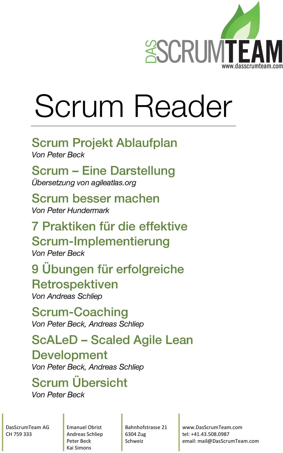 Retrospektiven Von Andreas Schliep Scrum-Coaching Von Peter Beck, Andreas Schliep ScALeD Scaled Agile Lean Development Von Peter Beck, Andreas Schliep