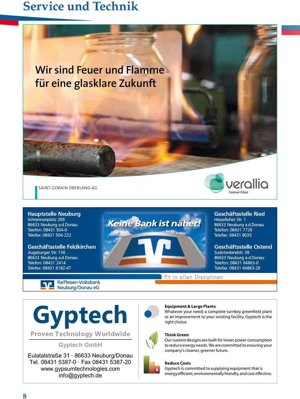 08431 5387-0 Fax 08431 5387-20 www.gypsumtechnologies.com info@gyptech.de Upgrade or Turnkey: Upgrade or Turnkey: Our custom designs are built for lower power consumption to reduce energy needs.