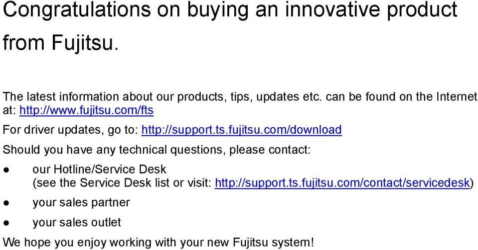 com/fts For driver updates, go to: http://support.ts.fujitsu.