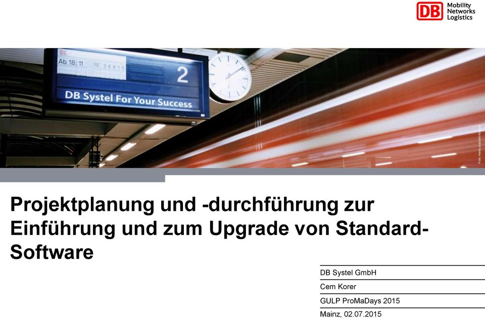 Upgrade von Standard- Software DB Systel