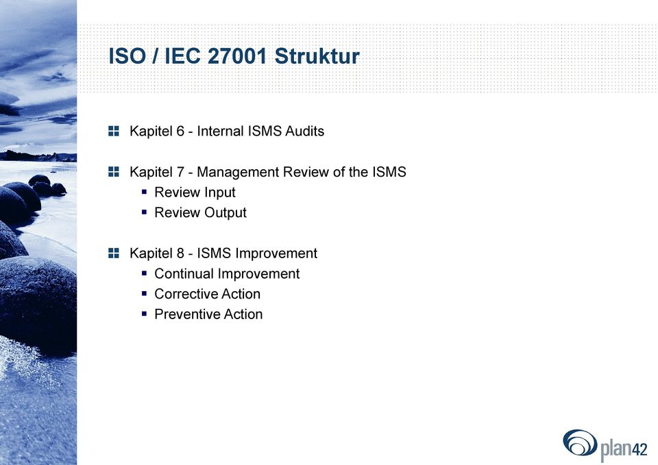 Review Input Review Output Kapitel 8 - ISMS