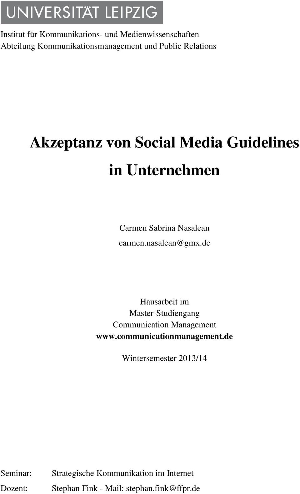 nasalean@gmx.de Hausarbeit im Master-Studiengang Communication Management www.communicationmanagement.