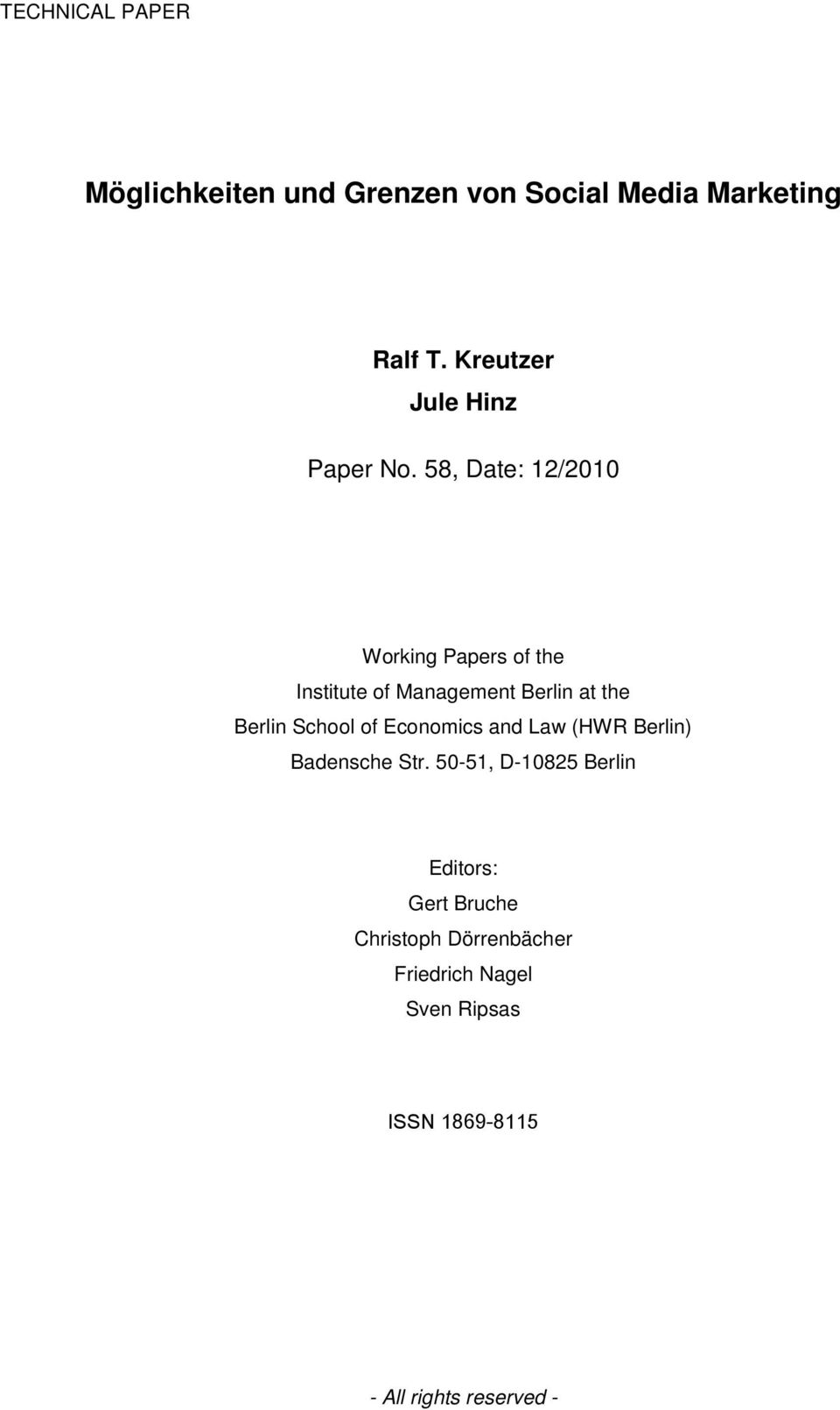 58, Date: 12/2010 Working Papers of the Institute of Management Berlin at the Berlin School of