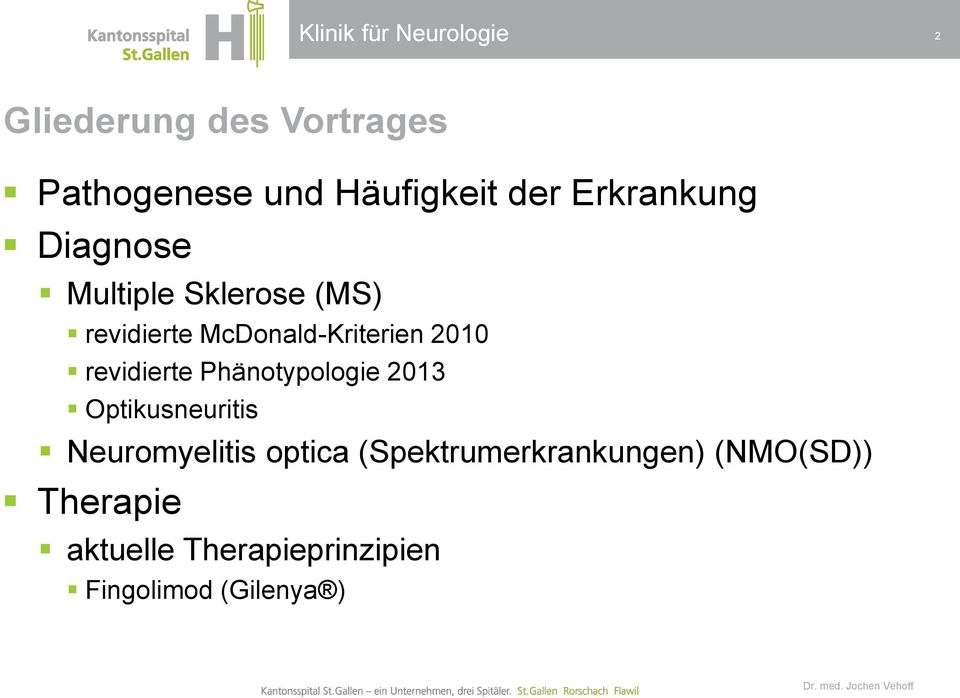 revidierte Phänotypologie 2013 Optikusneuritis Neuromyelitis optica