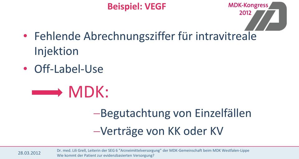 Injektion Off-Label-Use MDK:
