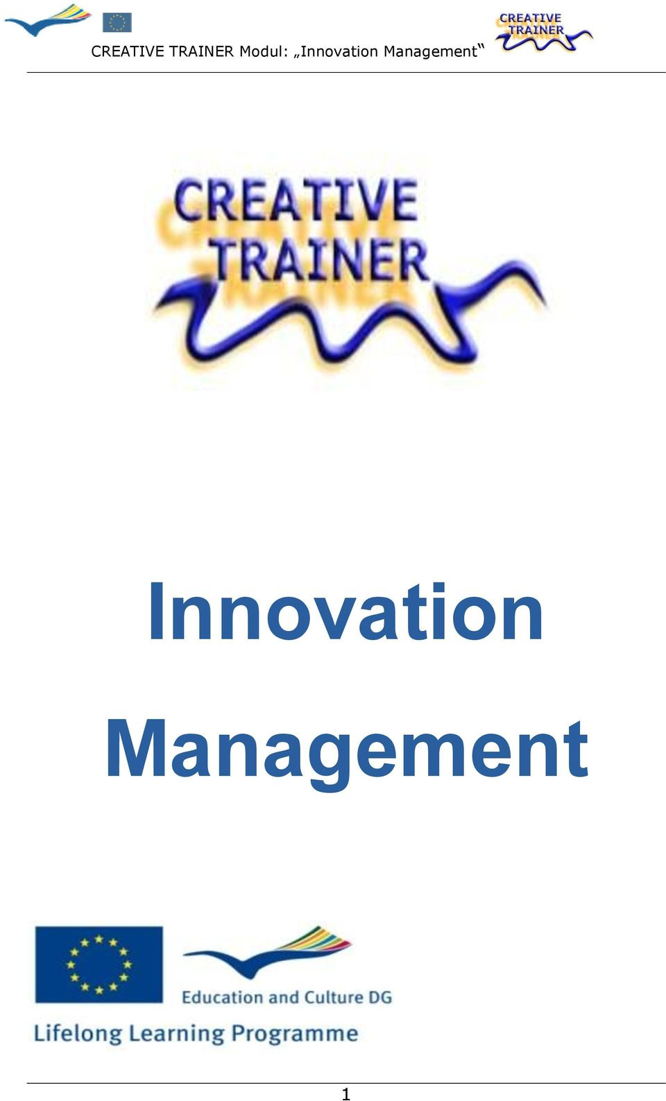 cim creative innovative management 11 current innovative and creative management  to google to bring cim ideas  implementation of a creative and innovative management idea.