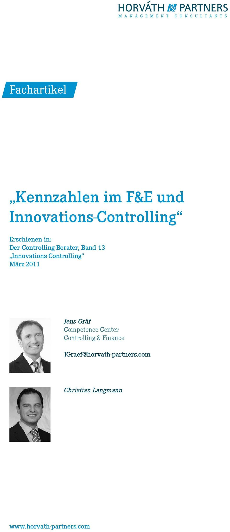 Innovations-Controlling März 2011 Jens Gräf Competence Center