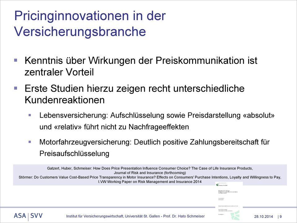 Preisaufschlüsselung Gatzert, Huber, Schmeiser: How Does Price Presentation Influence Consumer Choice?
