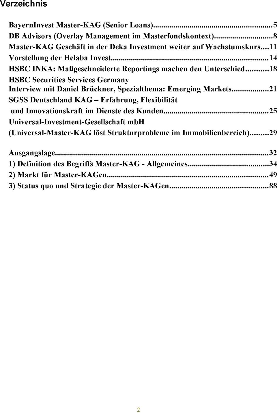 ..18 HSBC Securities Services Germany Interview mit Daniel Brückner, Spezialthema: Emerging Markets.