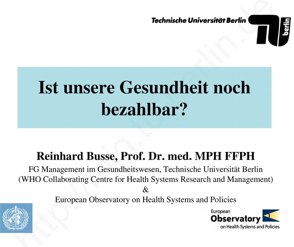 Universität Berlin (WHO Collaborating Centre for Health Systems