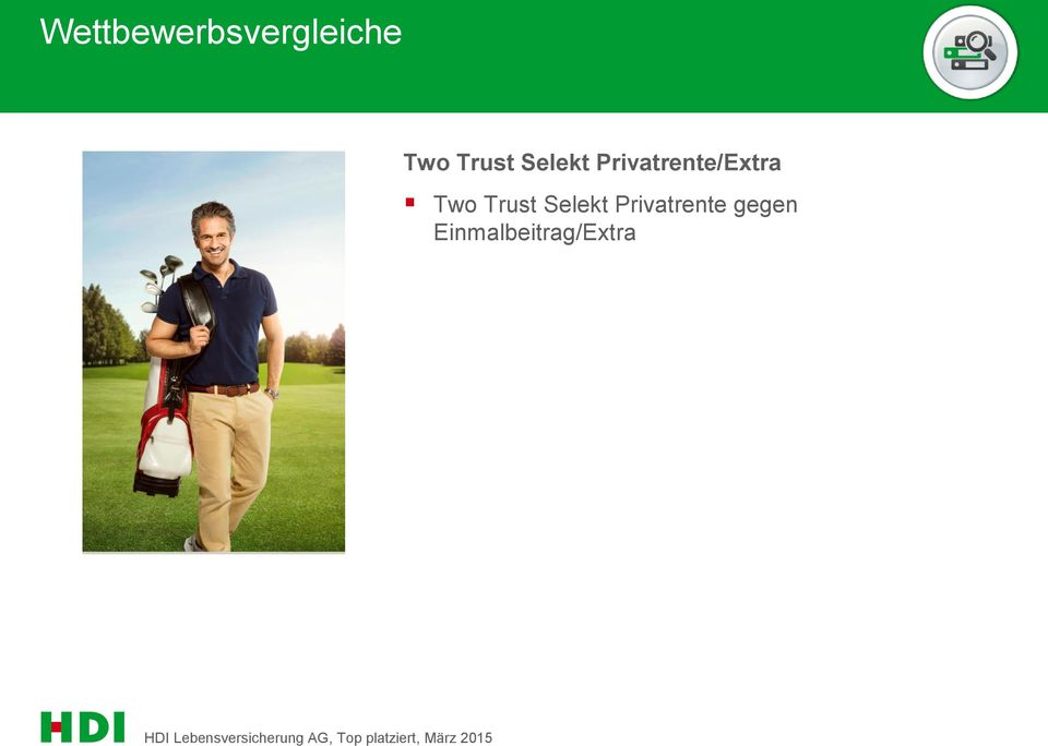 Privatrente/Extra Two