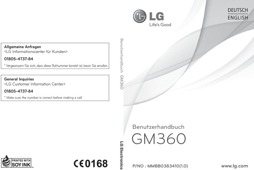 General Inquiries <LG Customer Information Center> 01805-4737-84 * Make sure the number is