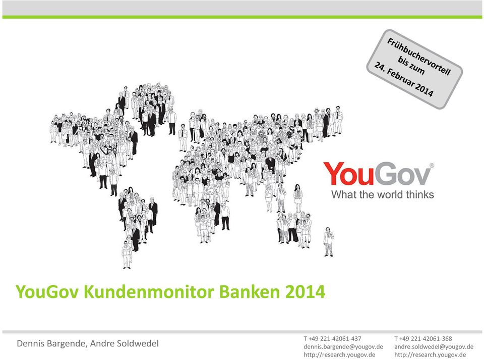 bargende@yougov.de http://research.yougov.de T +49 221-42061-368 andre.
