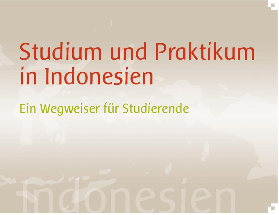 Studium und praktikum in indonesien ein wegweiser f r for Praktikum grafikdesign