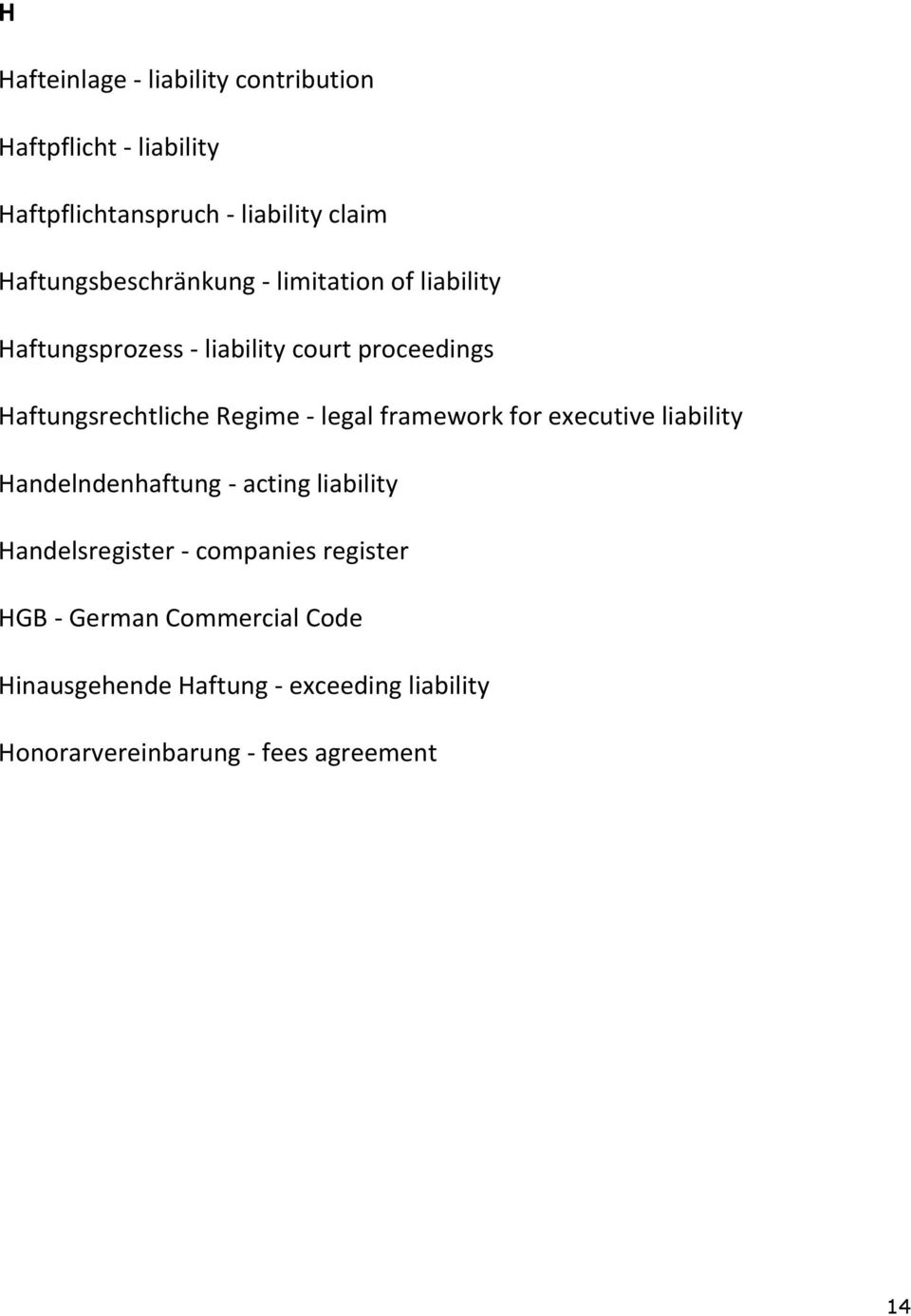 Regime - legal framework for executive liability Handelndenhaftung - acting liability Handelsregister -