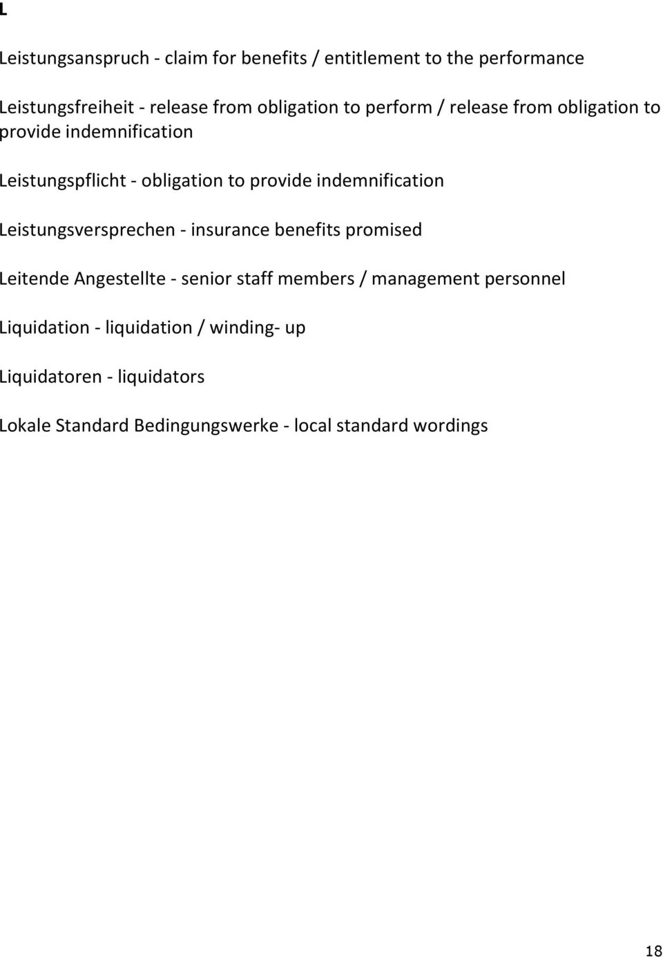 Leistungsversprechen - insurance benefits promised Leitende Angestellte - senior staff members / management personnel