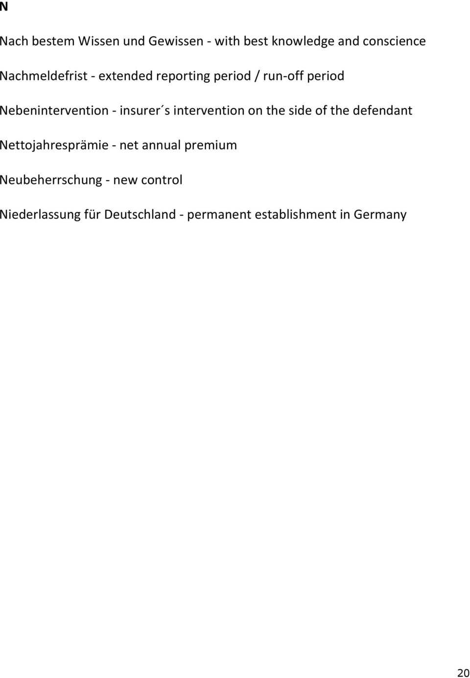 intervention on the side of the defendant Nettojahresprämie - net annual premium
