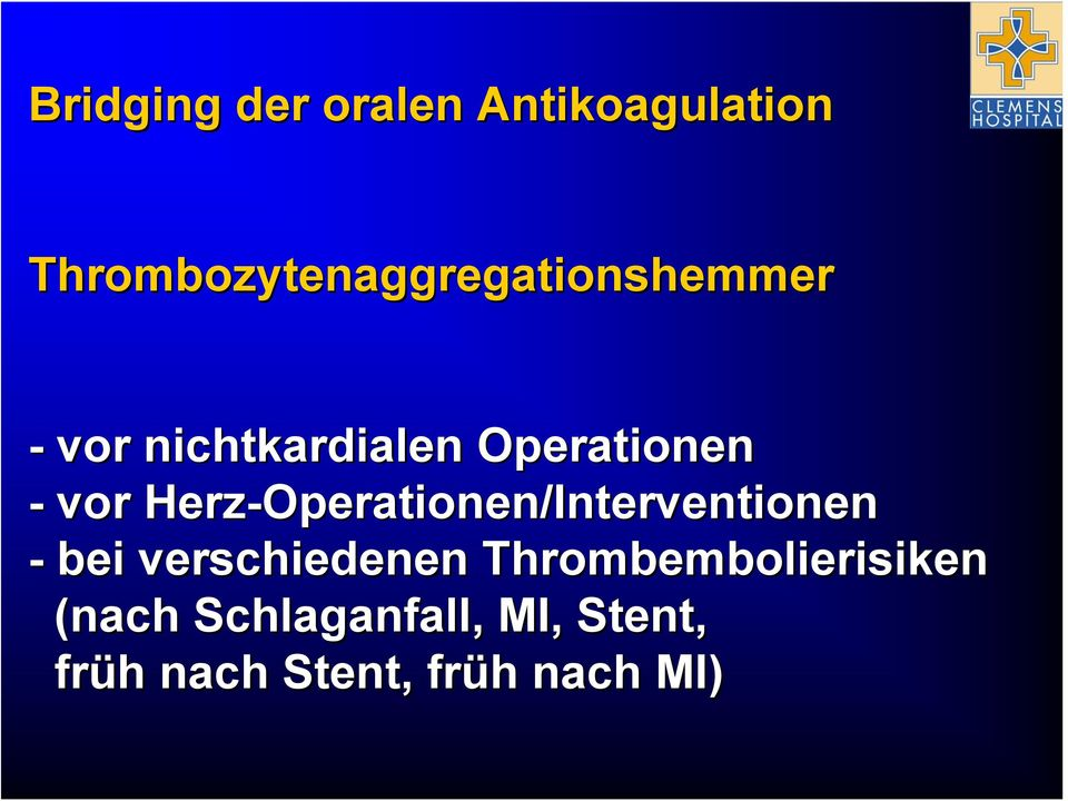 Operationen - vor Herz-Operationen/Interventionen - bei