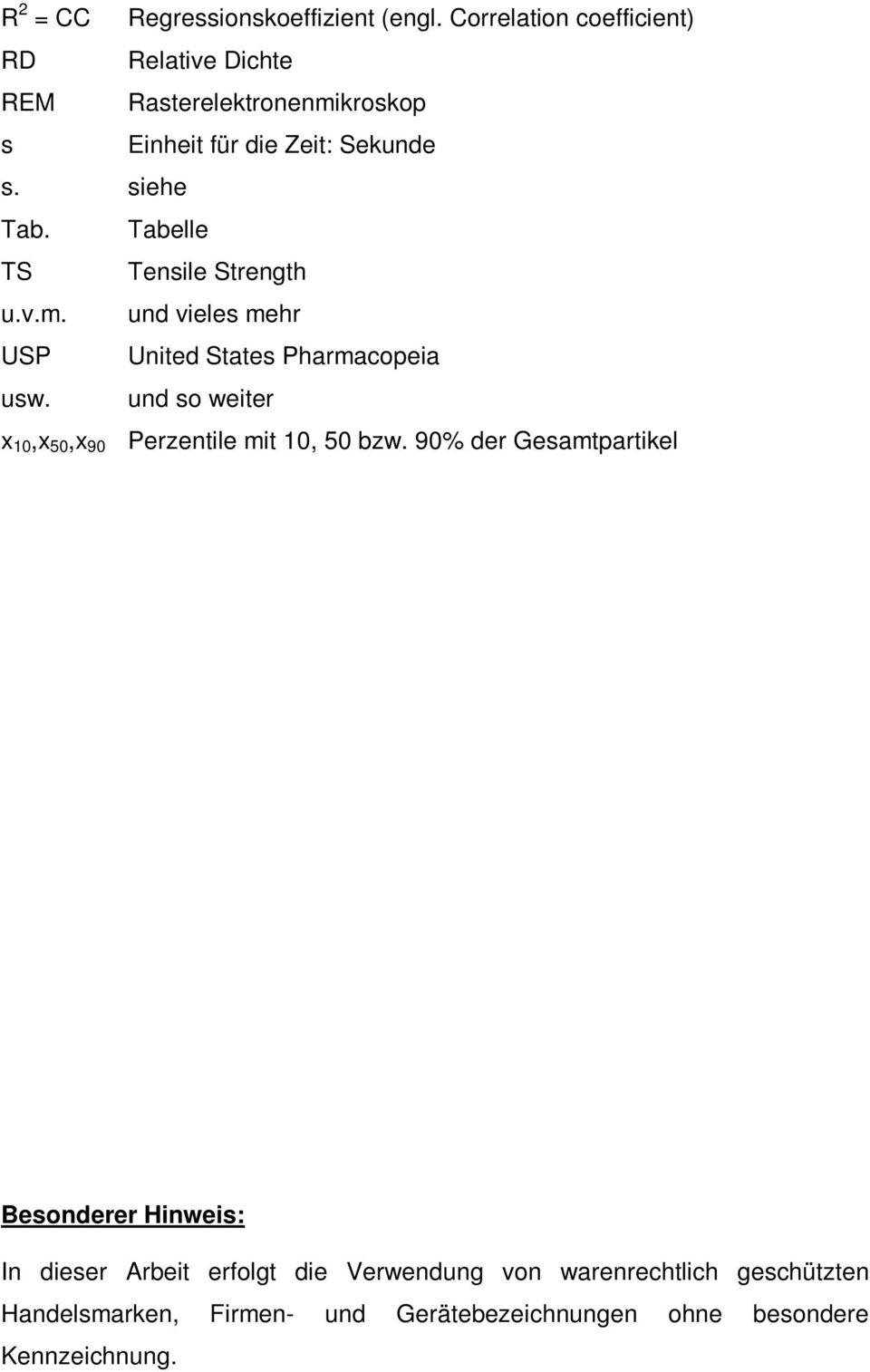 Tabelle TS Tensile Strength u.v.m. und vieles mehr USP United States Pharmacopeia usw.