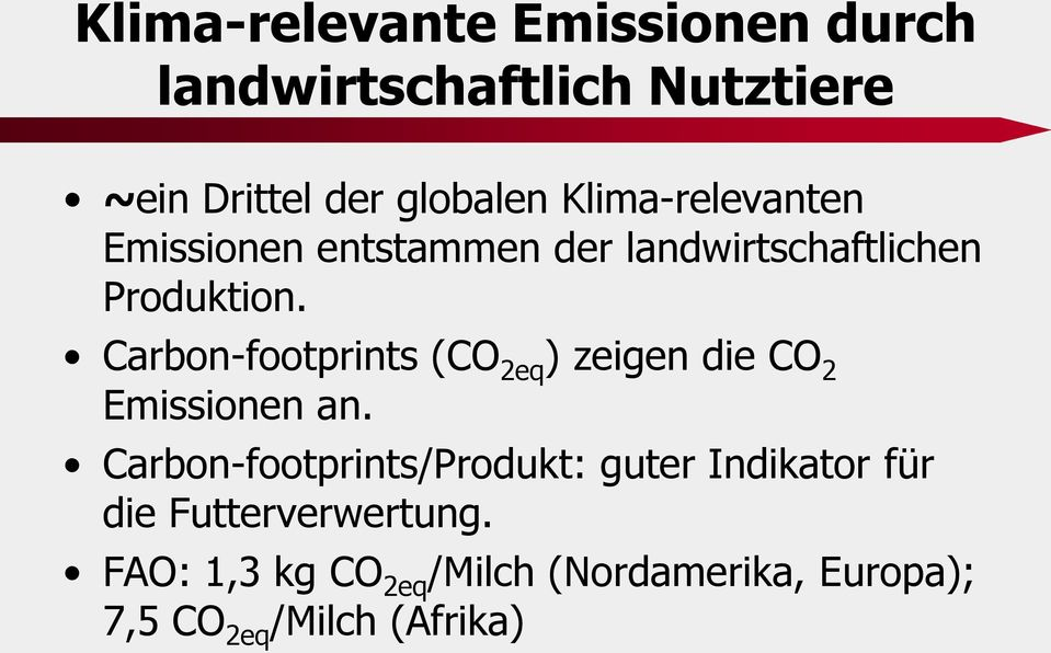 Carbon-footprints (CO 2eq ) zeigen die CO 2 Emissionen an.