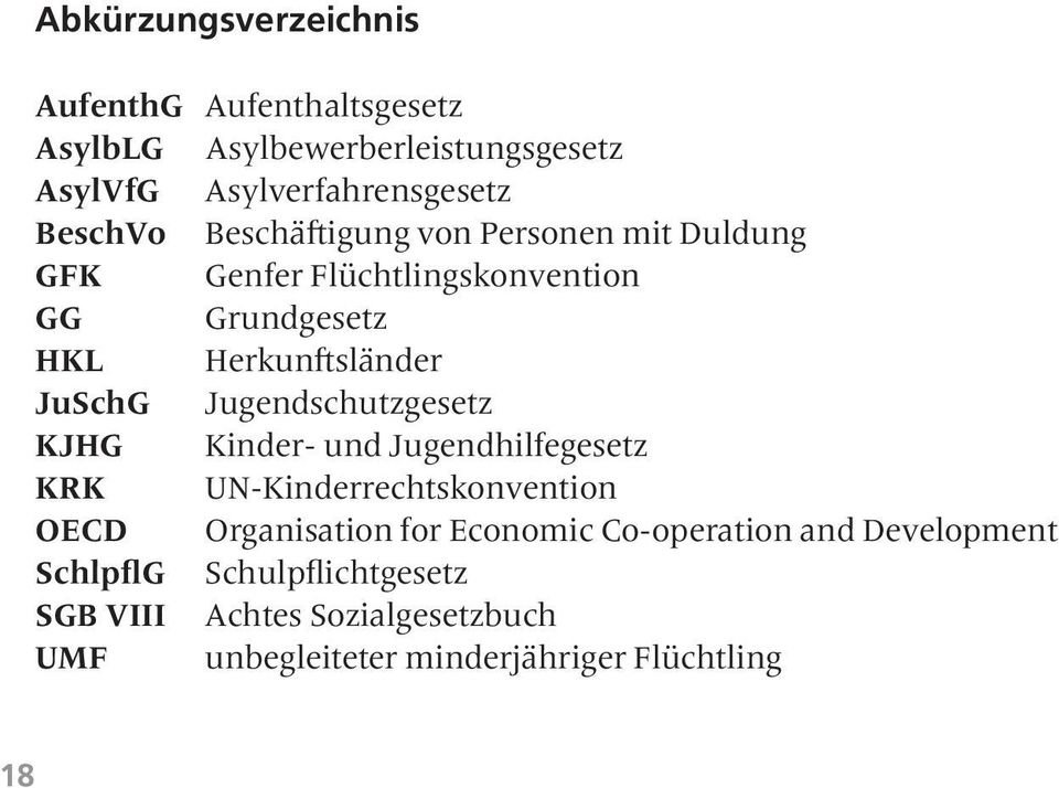 Jugendschutzgesetz KJHG Kinder- und Jugendhilfegesetz KRK UN-Kinderrechtskonvention OECD Organisation for Economic