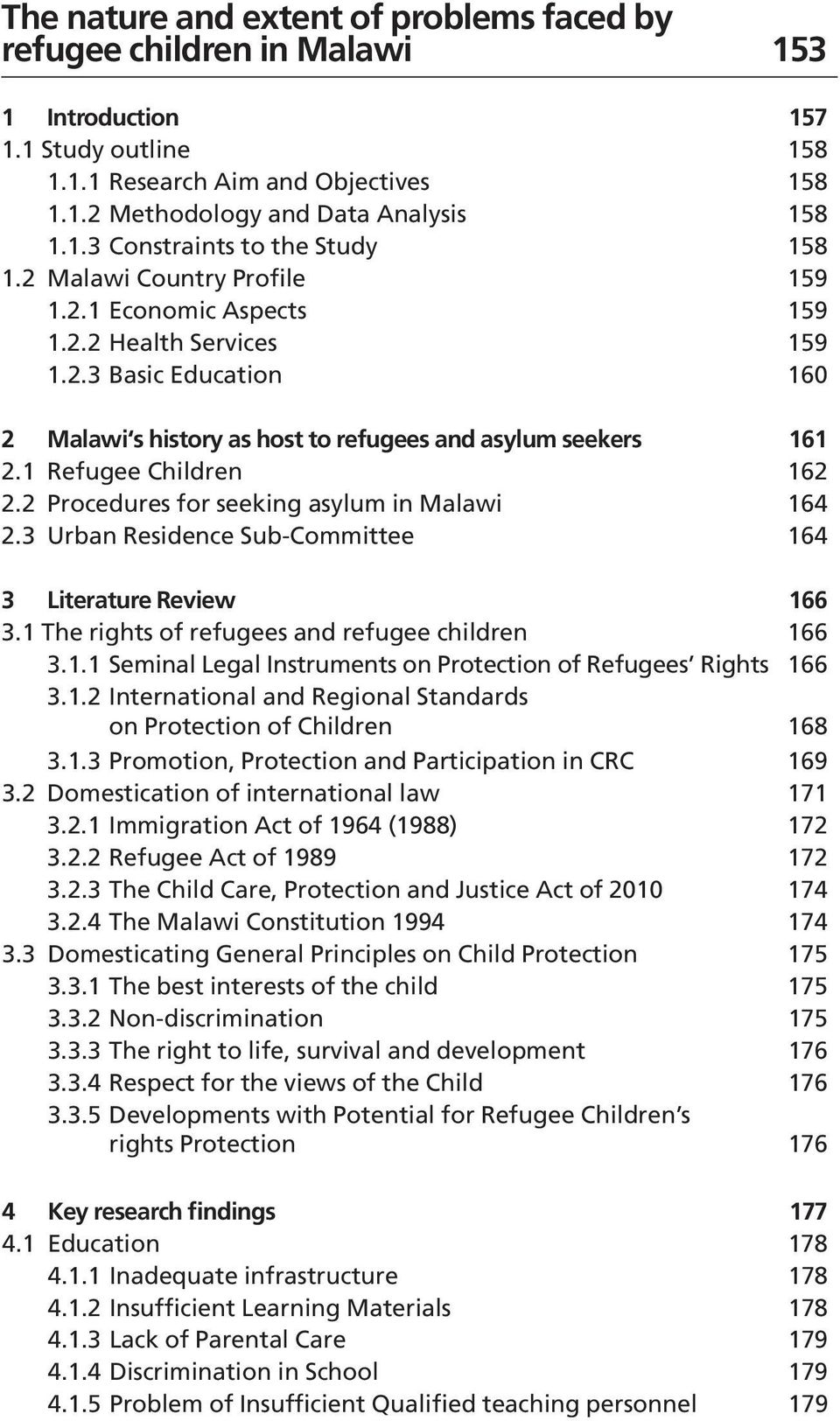 2 Procedures for seeking asylum in Malawi 164 2.3 Urban Residence Sub-Committee 164 3 Literature Review 166 3.1 The rights of refugees and refugee children 166 3.1.1 Seminal Legal Instruments on Protection of Refugees Rights 166 3.