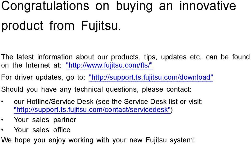 "com/fts/"" For driver updates, go to: ""http://support.ts.fujitsu."