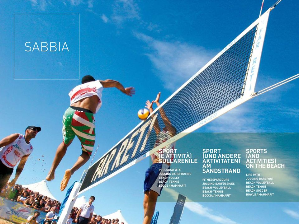 barfüssiges Beach-Volleyball Beach-Tennis Boccia / MammaFit SPORTS (AND ACTIVITIES) ON THE