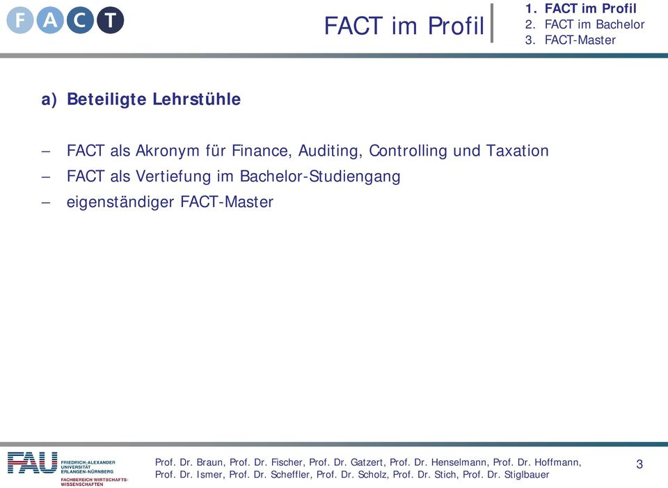 Controlling und Taxation FACT als Vertiefung