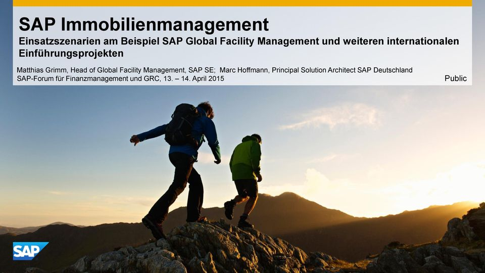 Head of Global Facility Management, SAP SE; Marc Hoffmann, Principal Solution
