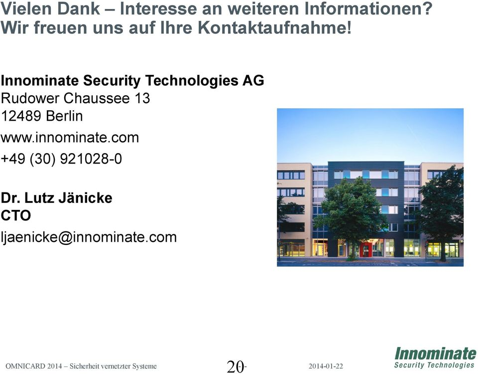 Innominate Security Technologies AG Rudower Chaussee 13 12489 Berlin www.