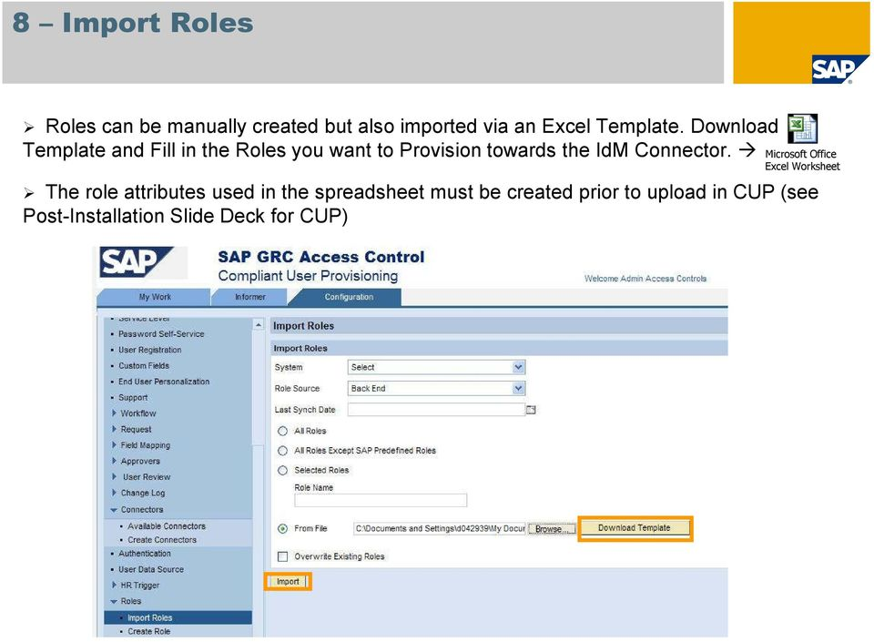 Download Template and Fill in the Roles you want to Provision towards the IdM
