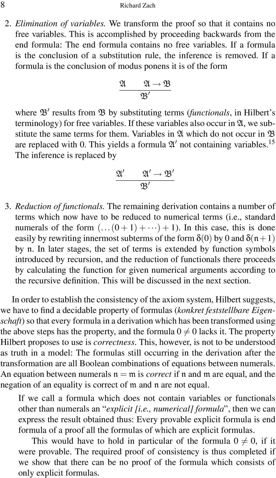 If a formula is the conclusion of modus ponens it is of the form A A B B where B results from B by substituting terms (functionals, in Hilbert s terminology) for free variables.