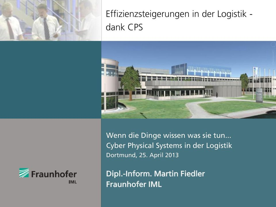 .. Cyber Physical Systems in der Logistik