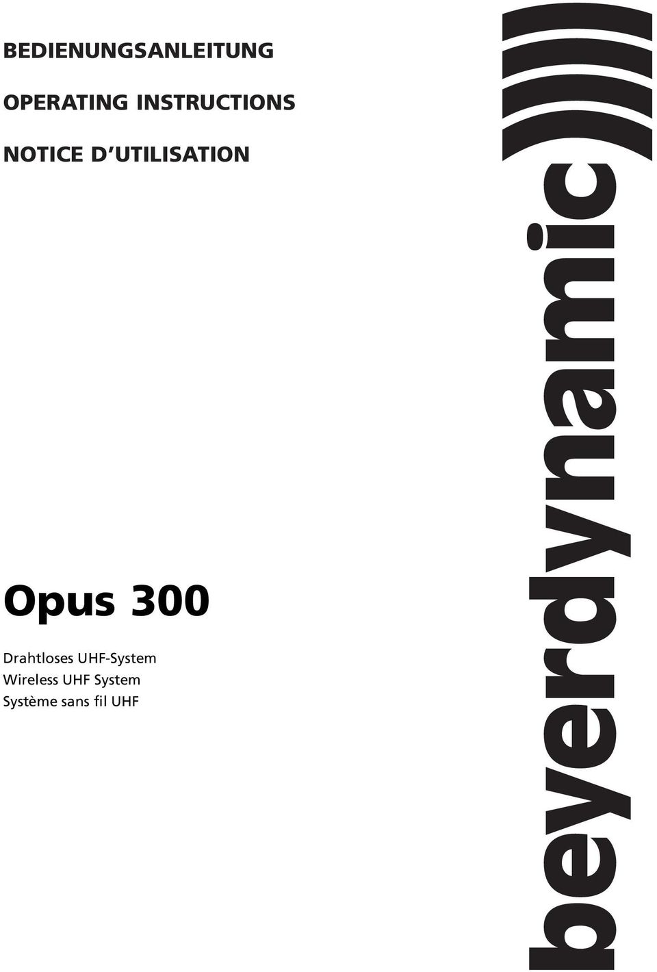 Opus 300 Drahtloses UHF-System