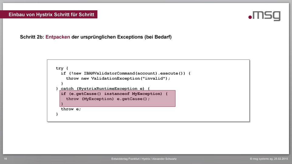 "execute()) { throw new ValidationException(""invalid""); } } catch"
