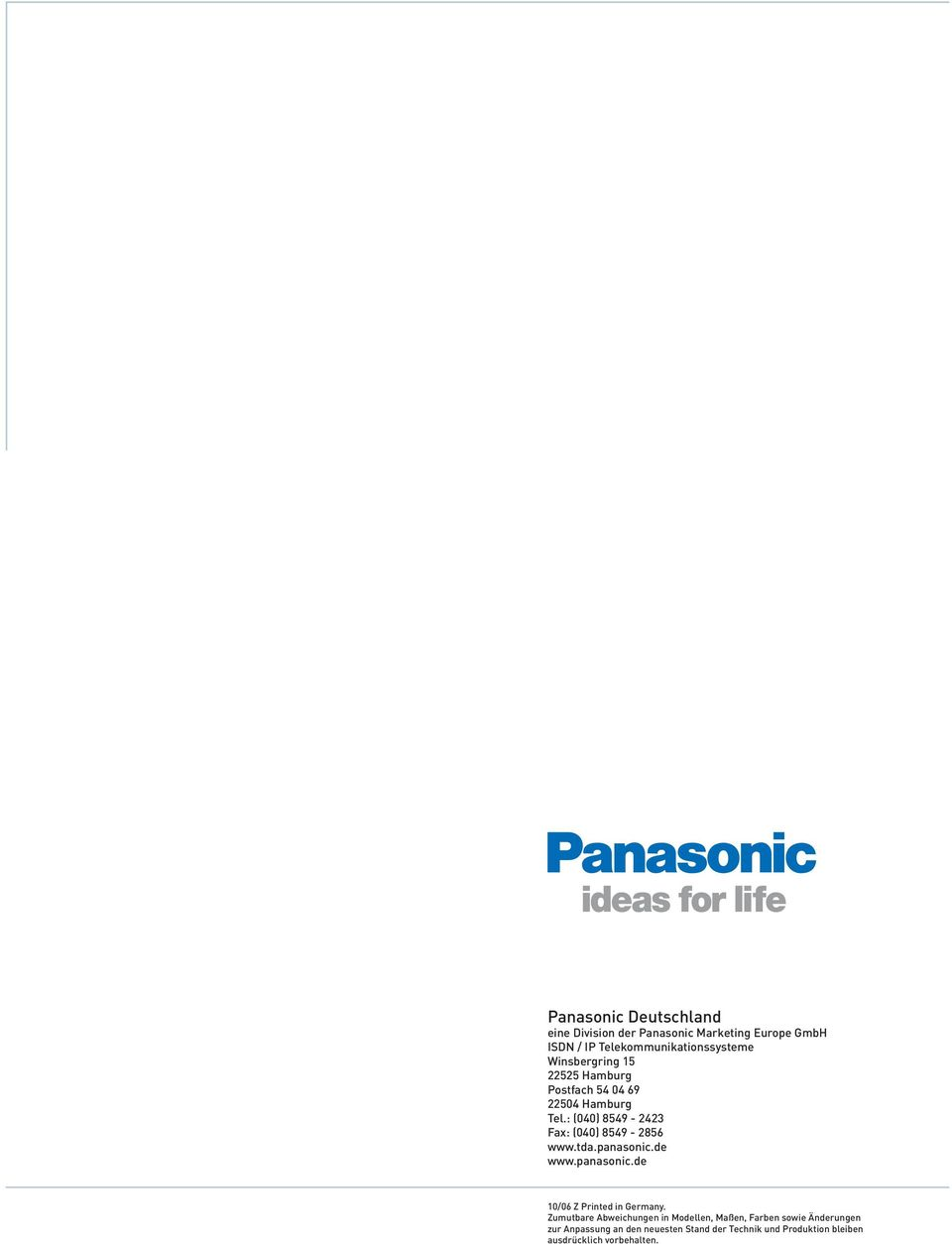 panasonic.de www.panasonic.de 10/06 Z Printed in Germany.
