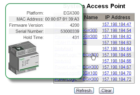 PowerLogic TM Ethernet Gateway EGX300 63230-319-216B3 Documentation 03/2013 System Access Point The EGX can discover and provide links to EGX300s and other Schneider Electric devices that are