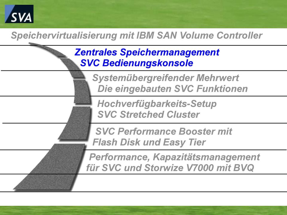 Hochverfügbarkeits-Setup SVC Stretched Cluster SVC Performance Booster mit Flash