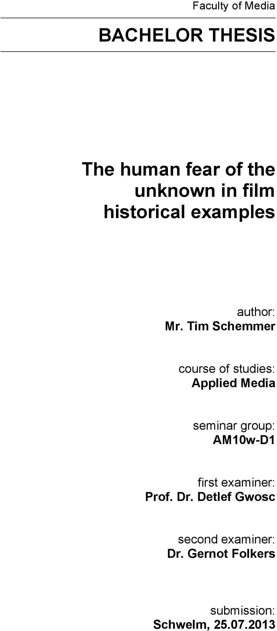 Tim Schemmer course of studies: Applied Media seminar group: AM10w-D1
