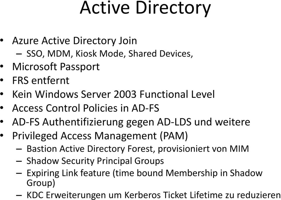Privileged Access Management (PAM) Bastion Active Directory Forest, provisioniert von MIM Shadow Security Principal