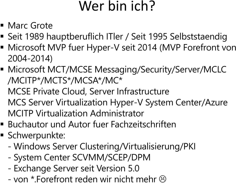 Microsoft MCT/MCSE Messaging/Security/Server/MCLC /MCITP*/MCTS*/MCSA*/MC* MCSE Private Cloud, Server Infrastructure MCS Server