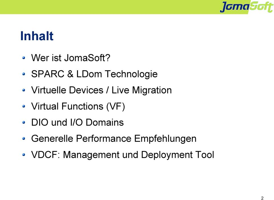 Migration Virtual Functions (VF) DIO und I/O