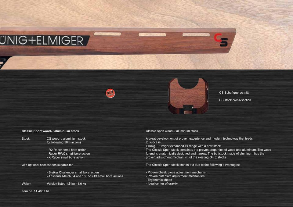 Grünig + Elmiger expanded its range with a new stock. The Classic Sport stock combines the proven properties of wood and aluminum. The wood forend is anatomically designed and narrow.