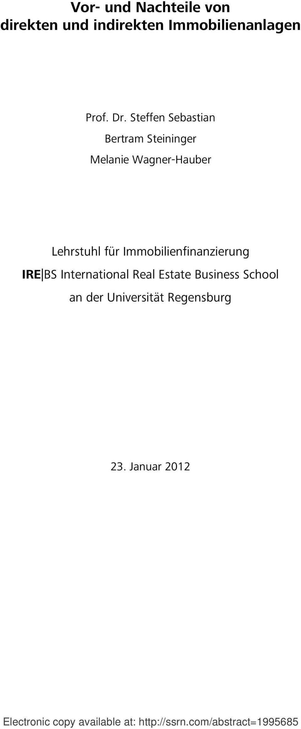 Immobilienfinanzierung IRE BS International Real Estate Business School an der